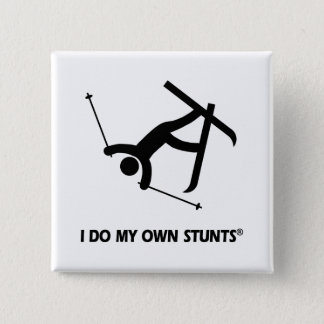 Skiing My Own Stunts 15 Cm Square Badge