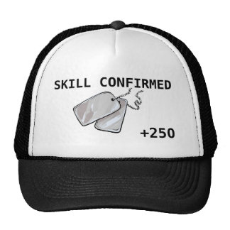 Skill Confirmed +250 Trucker Hat
