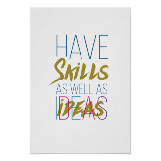 Skills Inspirational Motivational Typography Poster