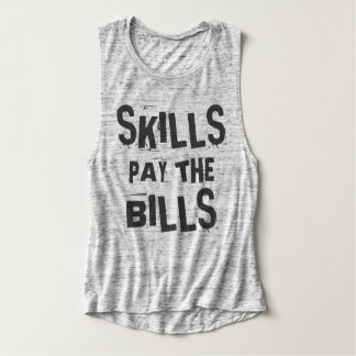 Skills Pay the Bills Flowy Muscle Tank Top