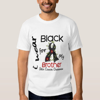 Skin Cancer I Wear Black For My Brother 43 Tshirt