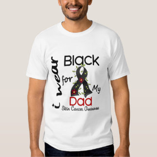 Skin Cancer I Wear Black For My Dad 43 Tees