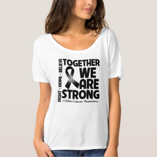 Skin Cancer Together We Are Strong.png T-Shirt