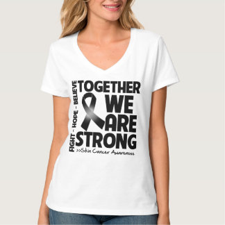 Skin Cancer Together We Are Strong.png Tee Shirt