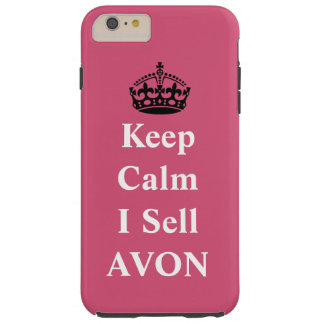 "Skincare Lovers: ""Keep Calm I Sell AVON"" Tough iPhone 6 Plus Case"
