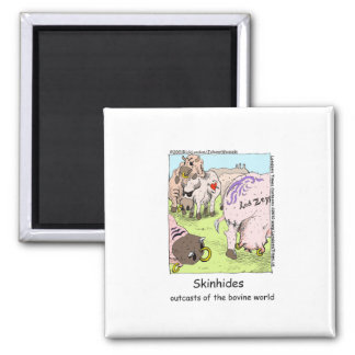 SkinHides Cow Outcasts Funny Tees Mugs Etc Square Magnet