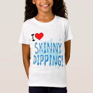 Skinny Dipping, I Love Skinny Dipping T-Shirt