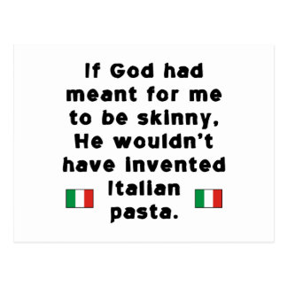 Skinny Italian Pasta Post Card