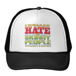 Skinny People Hate Face Trucker Hat