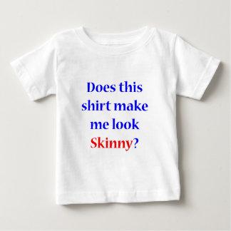 Skinny Shirt