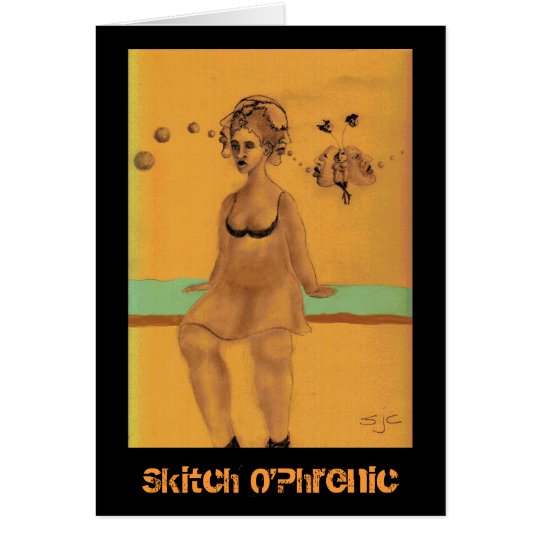 Skitch O'Phrenic Card