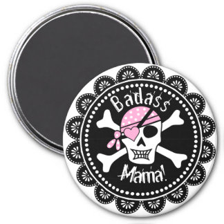 Skull and Crossbones In Pink Badass Mama 7.5 Cm Round Magnet