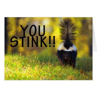 Skunk You Stink Greeting Card