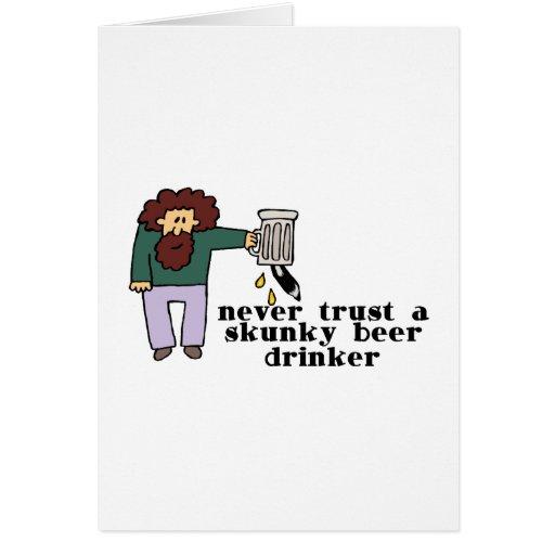 Skunky Beer Drinker Greeting Cards