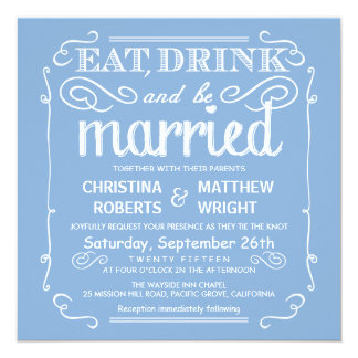Sky Blue Eat Drink be Married Wedding Invitations