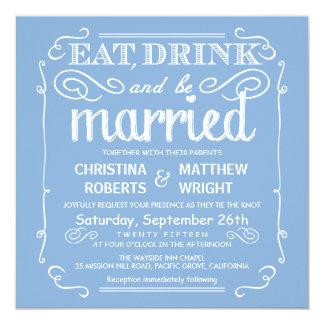 Sky Blue Eat Drink be Married Wedding Invitations