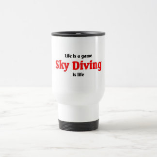 Sky Diving is Life Stainless Steel Travel Mug