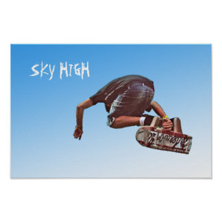 SKY HIGH POSTERS