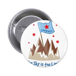 Sky Is Limit 6 Cm Round Badge
