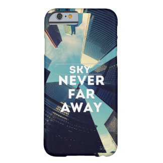 Sky never far barely there iPhone 6 case