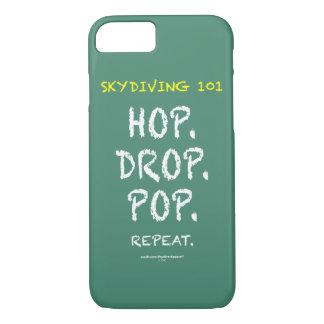 Skydiving 101 - Hop. Drop. Pop. Repeat. iPhone 7 Case