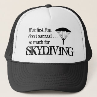 skydiving Jumping is fun.png Trucker Hat