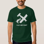Skydiving My Own Stunts Tee Shirt