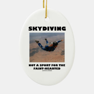 Skydiving Not A Sport For The Faint-Hearted Ornament