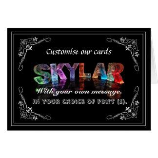 Skylar -  Name in Lights greeting card (Photo)