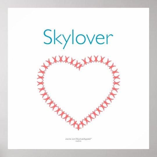 Skylover Relative Work Heart Poster