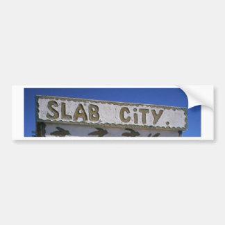 Slab City Bumper Sticker