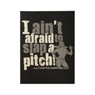 Slap a Pitch Poster Wood Poster