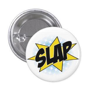 SLAP! 3 CM ROUND BADGE
