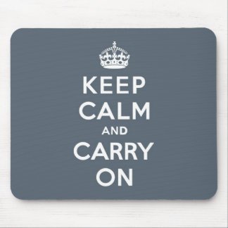 Slate Grey Keep Calm and Carry On Mouse Mat
