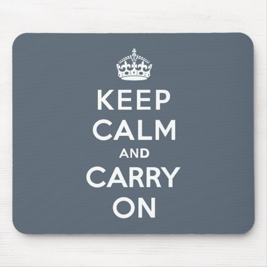 Slate Grey Keep Calm and Carry On Mouse