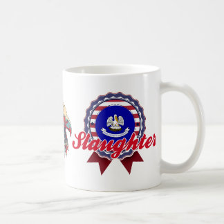Slaughter, LA Mugs