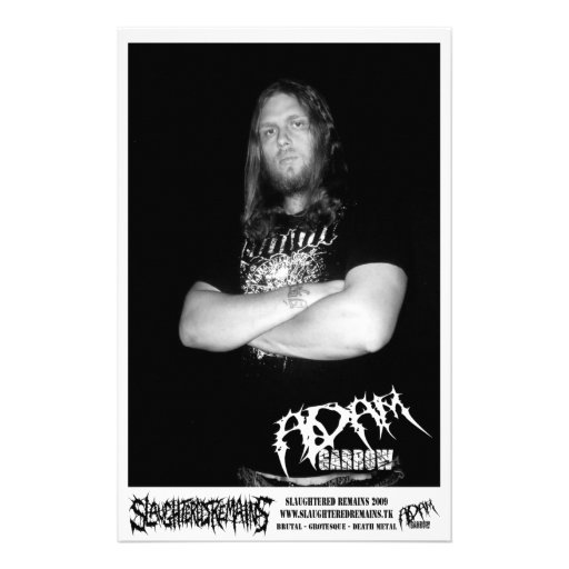Slaughtered Remains - Adam Garrow Promo Pic 2009 Flyer Design