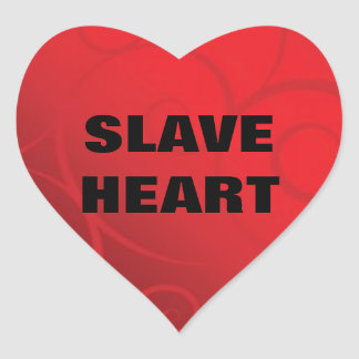 SLAVE HEART 2 HEART STICKER