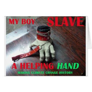 SLAVE HELPING HAND GREETING CARD