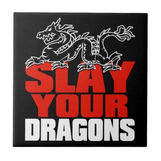 SLAY YOUR DRAGONS, gift for Jordan Peterson fans Tile