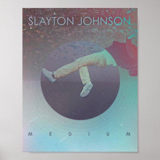 Slayton Johnson - Medium Album Poster