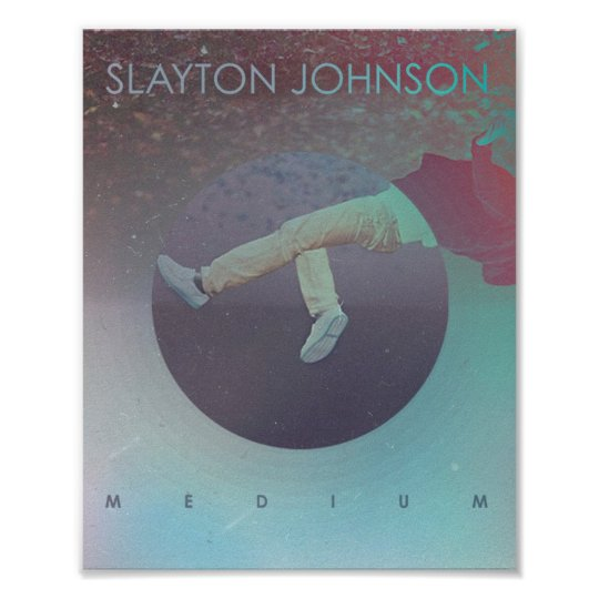 Slayton Johnson - Medium Album Poster