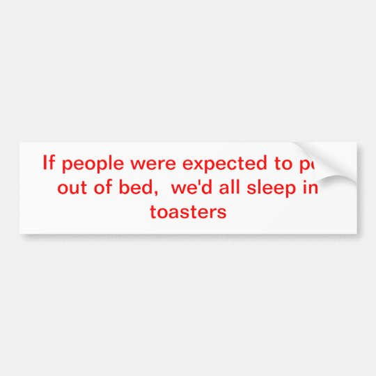 sleep bumper sticker