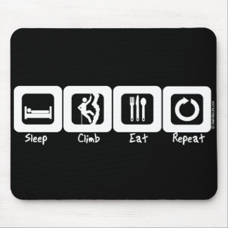 Sleep Climb Eat Repeat Mouse Pad