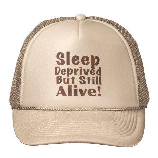 Sleep Deprived But Still Alive in Brown Cap