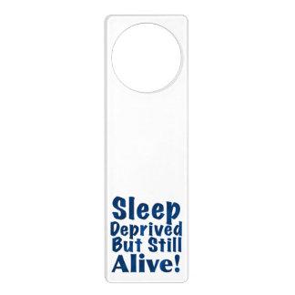 Sleep Deprived But Still Alive in Dark Blue Door Hangers
