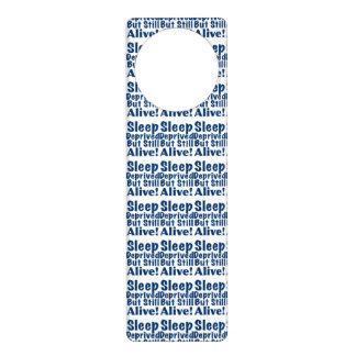 Sleep Deprived But Still Alive in Dark Blue Door Knob Hanger
