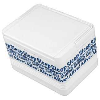 Sleep Deprived But Still Alive in Dark Blue Igloo Cool Box