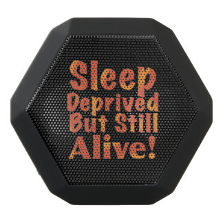 Sleep Deprived But Still Alive in Fire Tones Black Bluetooth Speaker