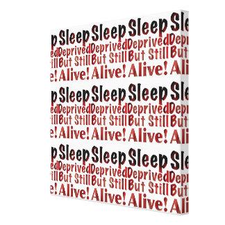 Sleep Deprived But Still Alive in FireandBrimstone Canvas Print